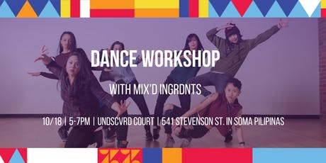 UNDSCVRD Court Dance Workshop with Mix'd Ingrdnts // October 18, 2019 tickets