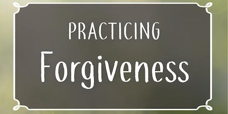 Practicing Forgiveness tickets