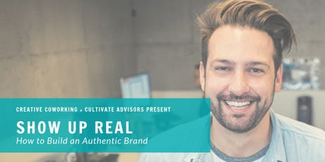 Show Up Real: Business Workshop tickets