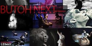 Butoh Next: 10x10 Performances