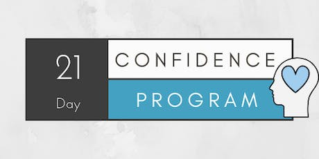 How to supercharge your self confidence in just 21 days. tickets