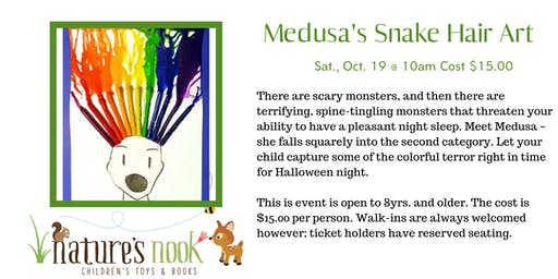Medusa's Snake Hair Art, Sat., Oct. 19 @ 10am Cost $15.00