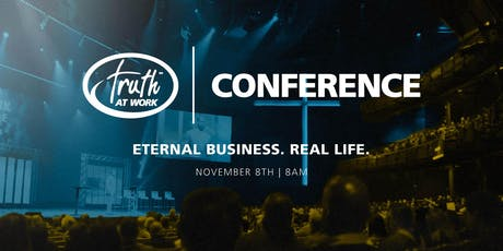 Truth At Work Conference 2019 - Holland, MI Remote Site tickets
