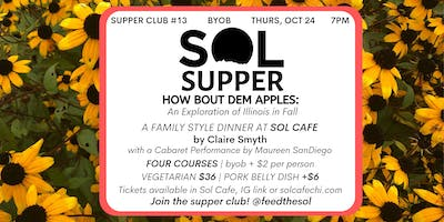 Sol Supper 13 How Bout Dem Apples: An Exploration of Illinois in Fall