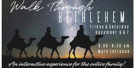 Walk Through Bethlehem tickets