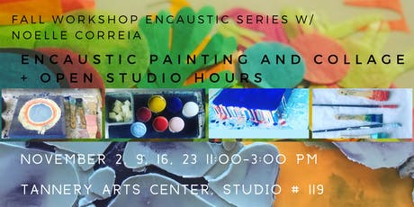 Fall Workshop Series:  Encaustic Collage + Extended Studio time tickets