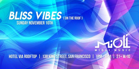 Bliss Vibes on the Roof @ Hotel Via tickets