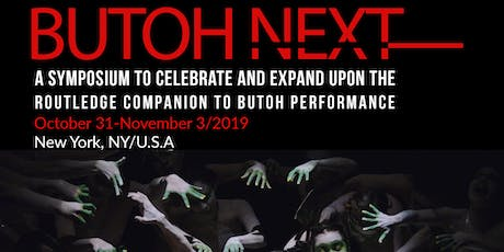 Butoh Next: Paper presentations about butoh history, contemporary practice, and what's beyond butoh tickets