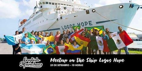 English Munchers: Meetup on the Ship Logos Hope ingressos