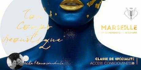 Ton Corps Acoustique™ - Classe de Spécialité Access - Marseille billets