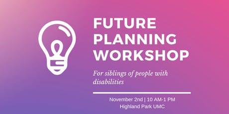 Future Planning for Siblings of People with Disabilities tickets