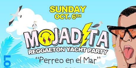 *MOJADITA* Reggaeton Yacht Party tickets
