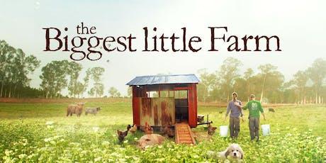 Novato Green Film Series - THE BIGGEST LITTLE FARM tickets