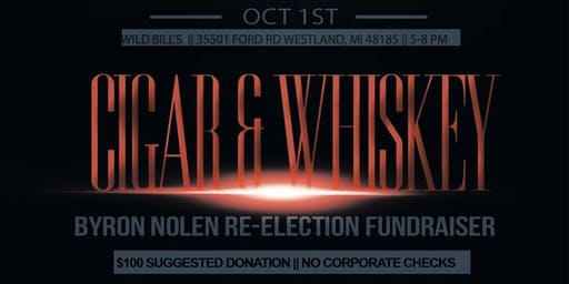 Re-Election Fundraiser: Cigars & Whiskey
