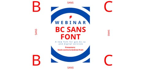 Webinar | BC Sans: A New Font for a Digital Government tickets
