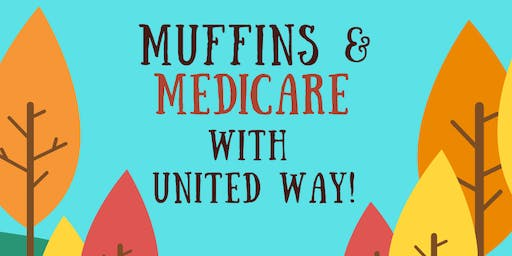Muffins and Medicare With United Way: Calling All HR Managers