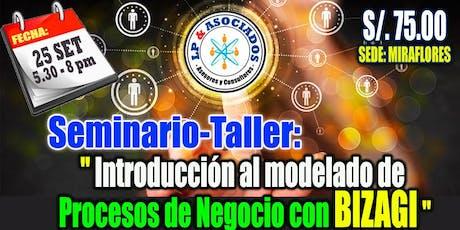 """Seminario - Taller: """"Introducción al modelado de procesos de negocio con BPMN"""" (S/. 75.00) entradas"""