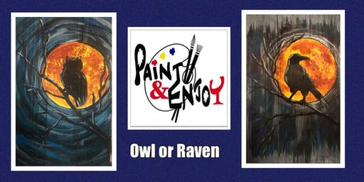 "Paint and Enjoy -New Era Restaurant  ""Owl or  Raven"" on wood"