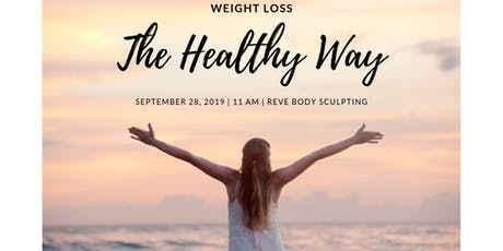 Lose Belly Fat The Healthy Way: Reve's Weight Loss Seminar tickets