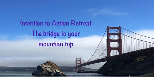 Intention to Action Retreat