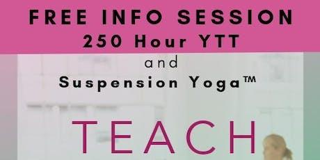 FREE YTT Info Session for 250 Yoga Teacher Training and Suspension Yoga™ Teacher Training tickets