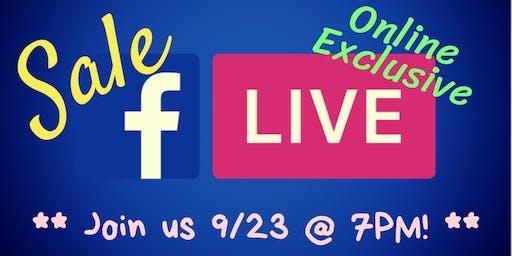 Facebook Live SALE 9/23 @7PM!