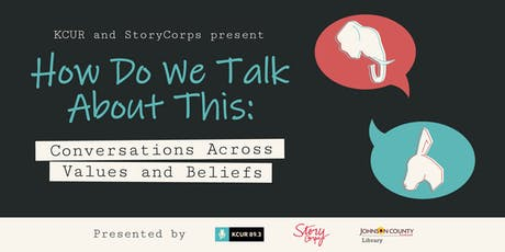 StoryCorp and KCUR's:  How Do We Talk About This? tickets