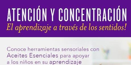 Atención y concentración , el aprendizaje a través de los sentidos boletos