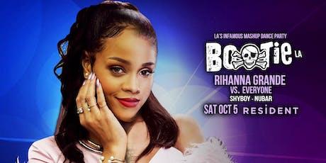 Bootie LA: Rihanna Grande vs. Everyone tickets
