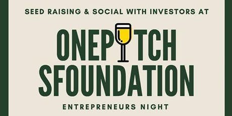 Seed Raising with Top-Tier Investors: OnePitch & sFoundation Santa Clara tickets