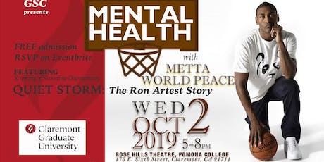 Talk Mental Health With Metta World Peace. tickets