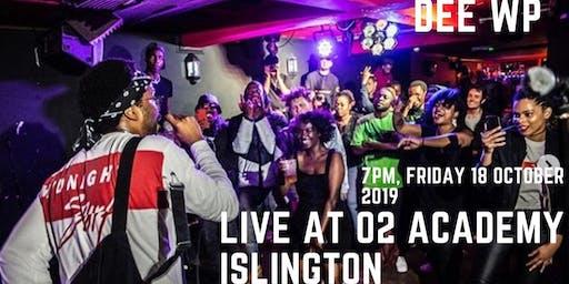 DEE WP - Live at O2 Academy Islington