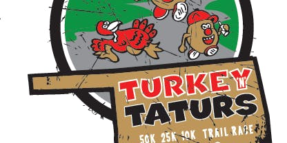 Turkey N Taturs 50K, 25K 10K Trail Races