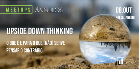 Ângulos - Upside Down Thinking ingressos