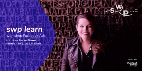 SWP Learn #2: Workshop Facebook Ads ingressos