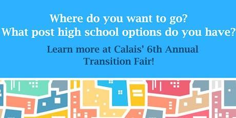 The Calais School's 6th Annual Transition Fair tickets