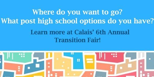 The Calais School's 6th Annual Transition Fair