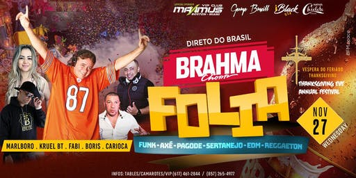 BRAHMA FOLIA - DJ MARLBORO - ROYALE BOSTON