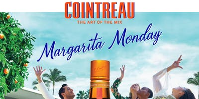 COINTREAU presents Margarita Monday (5:30 - 7:30 PM) No Cover on the Patio