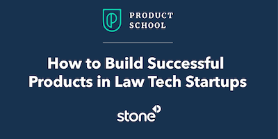 How to Build Successful Product in Legal Tech Startups