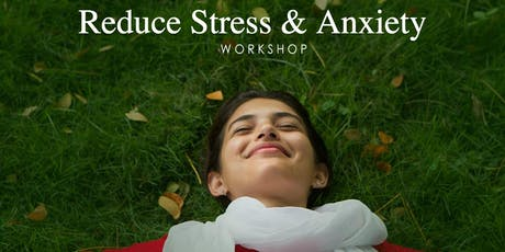 Reduce Stress & Anxiety tickets