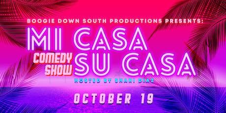 Mi CASA, Su CASA Comedy Show  tickets