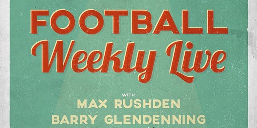 [SOLD OUT - SECOND DATE ADDED TUESDAY] The  Football Weekly Podcast - Live (A-Live-O!) in Dublin