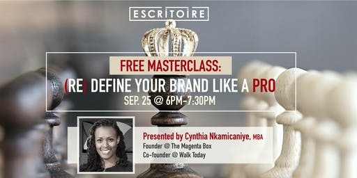 (RE)DEFINE YOUR BRAND LIKE A PRO