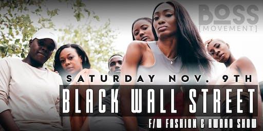 BLACK WALL ST.