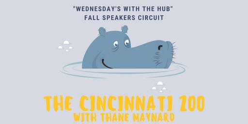 Wednesdays at the Hub Fall Speakers Series - Cincinnati Zoo