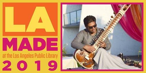 LA Made:  Ronobir Lahiri & Vinay Sharma: Sitar and Tabla Music