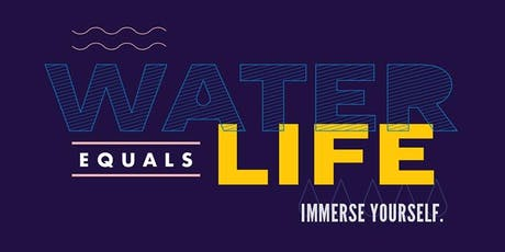 Water=Life tickets