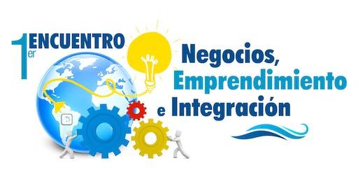 1 Er Encuentro de Negocios Emprendimiento e Integración