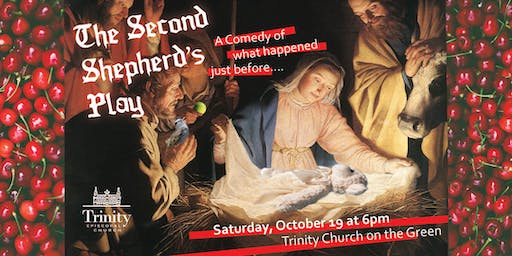 Trinity Supper Theater: Second Shepherd's Play